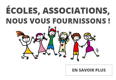 Ecoles et associations: Nous vous fournissons !